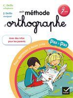Clémentine Delile Ma méthode d'orthographe