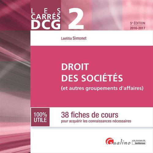 Laetitia Simonet Les Carrés DCG 2 - Droit des sociétés (et autres groupements) 2016-2017 - 5e édition