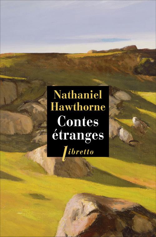Nathaniel Hawthorne Contes étranges