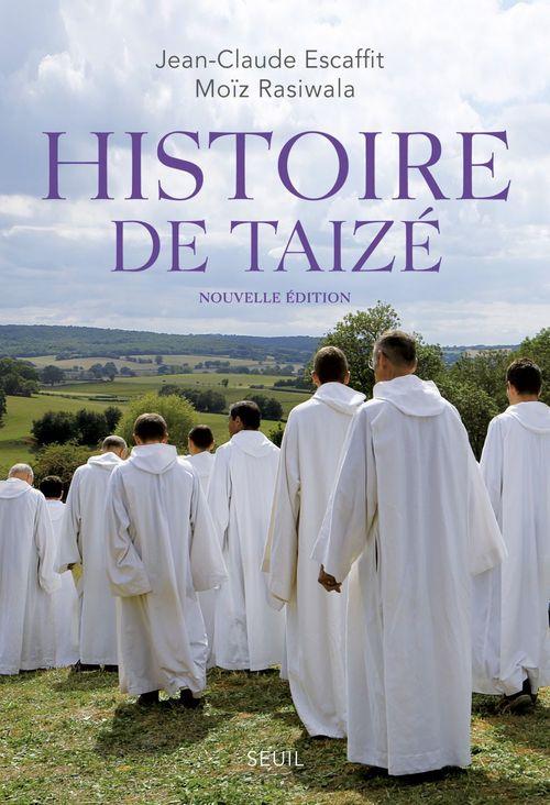 Jean-Claude Escaffit Histoire de Taizé