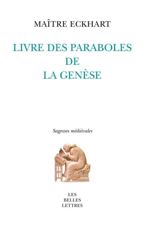 Maître Eckhart Livre des paraboles de la Genèse