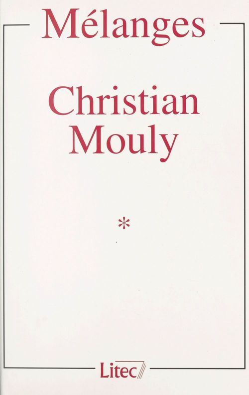 Collectif Mélanges Christian Mouly (1)