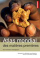Atlas mondial des mati�res premieres