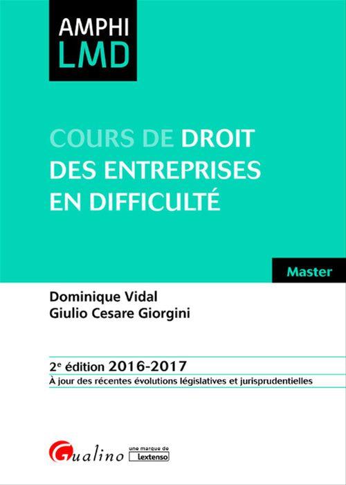 Cours de droit des entreprises en difficulté 2016-2017 - 2e édition