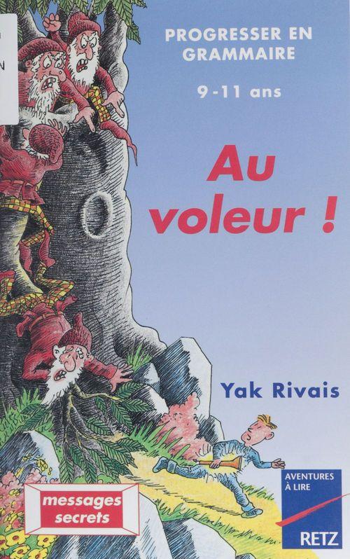 Yak Rivais Au voleur !