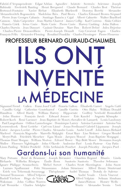 Bernard Guiraud-chaumeil Ils ont inventé la médecine
