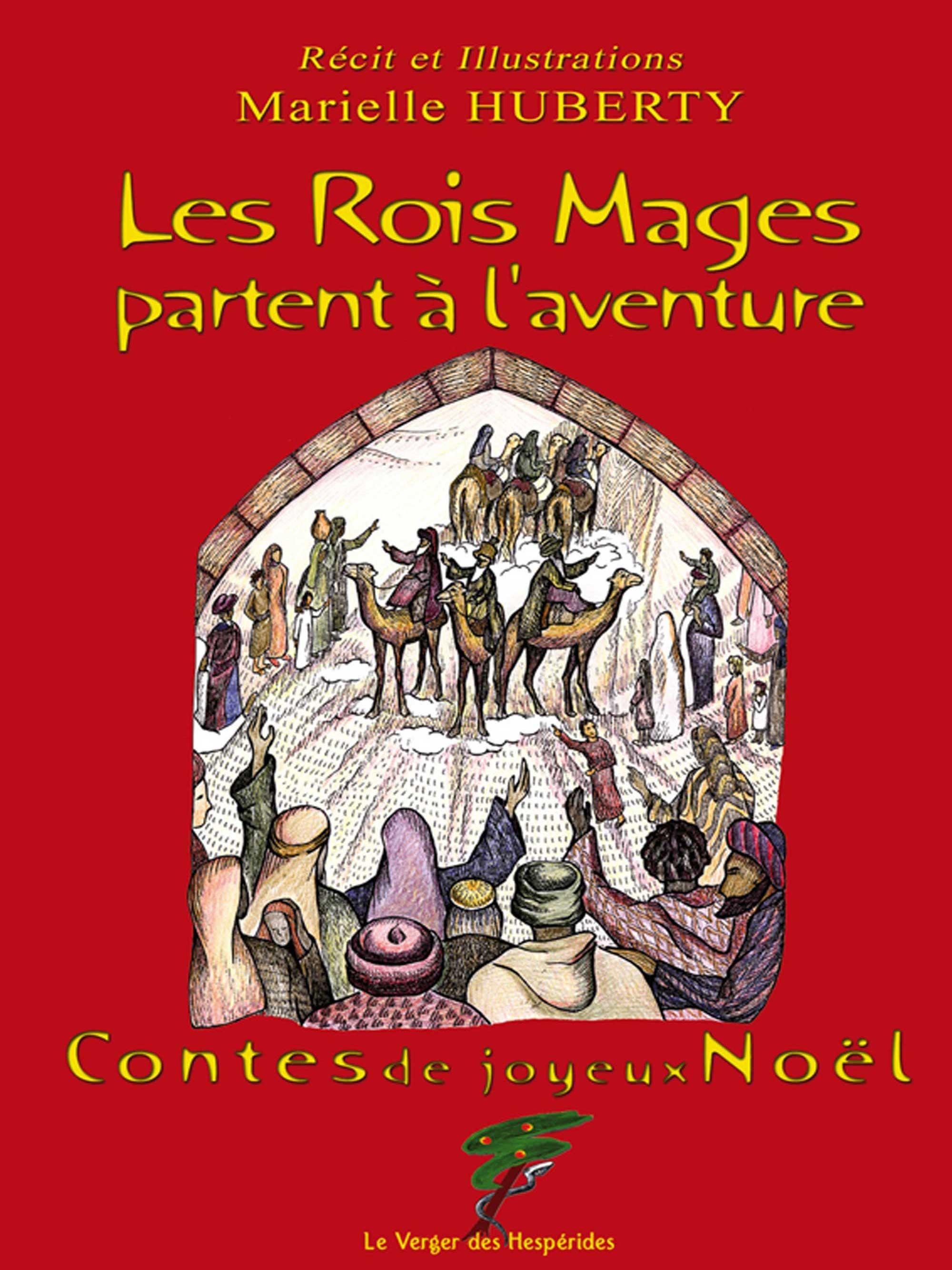 Marielle Huberty Les Rois Mages partent à l'aventure