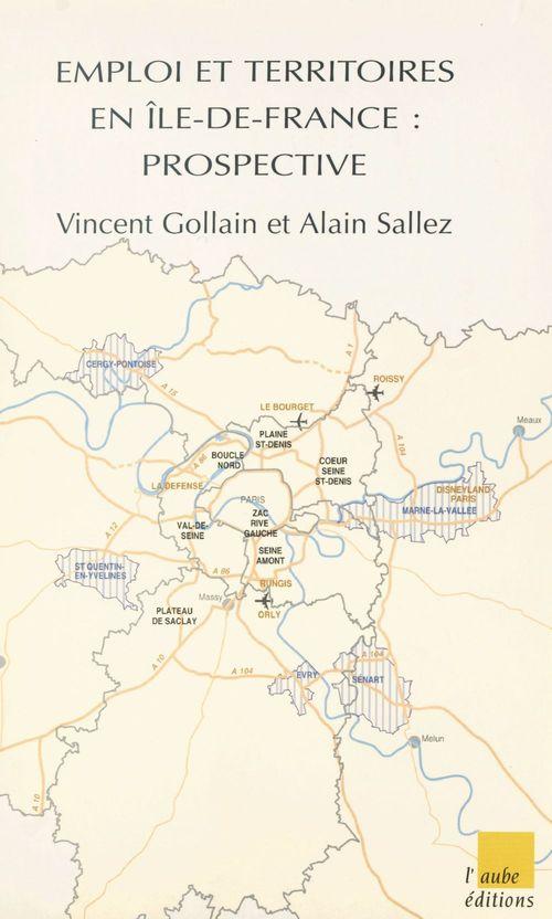 Emploi et territoires en Île-de-France : prospective