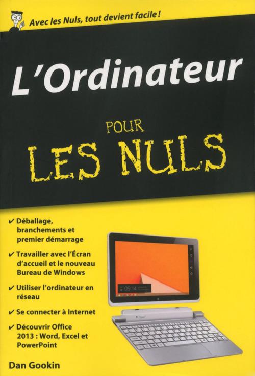 Dan GOOKIN L'Ordinateur Pour les Nuls, édition poche