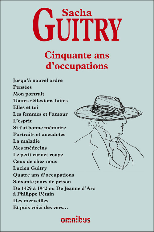 Sacha GUITRY 50 ans d'occupations - NE