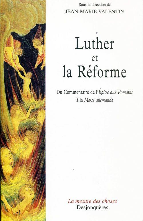 Jean-Marie VALENTIN Luther et la Réforme