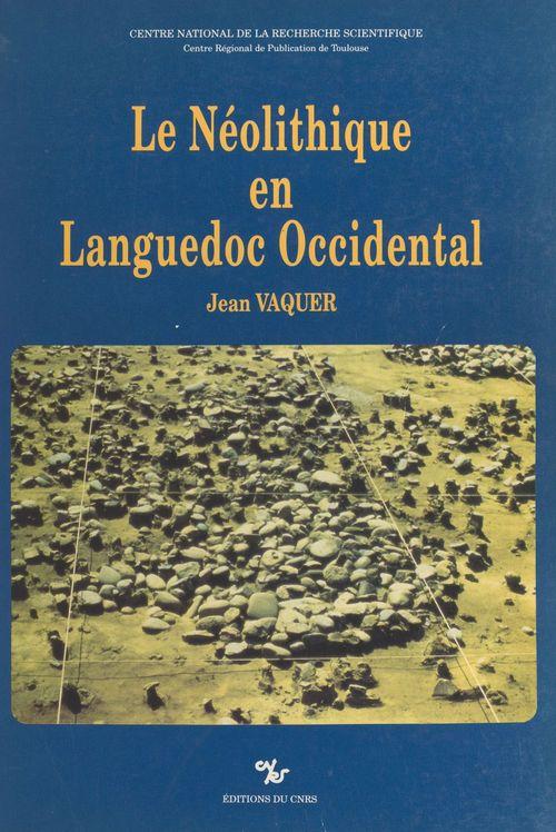 Le Néolithique en Languedoc occidental
