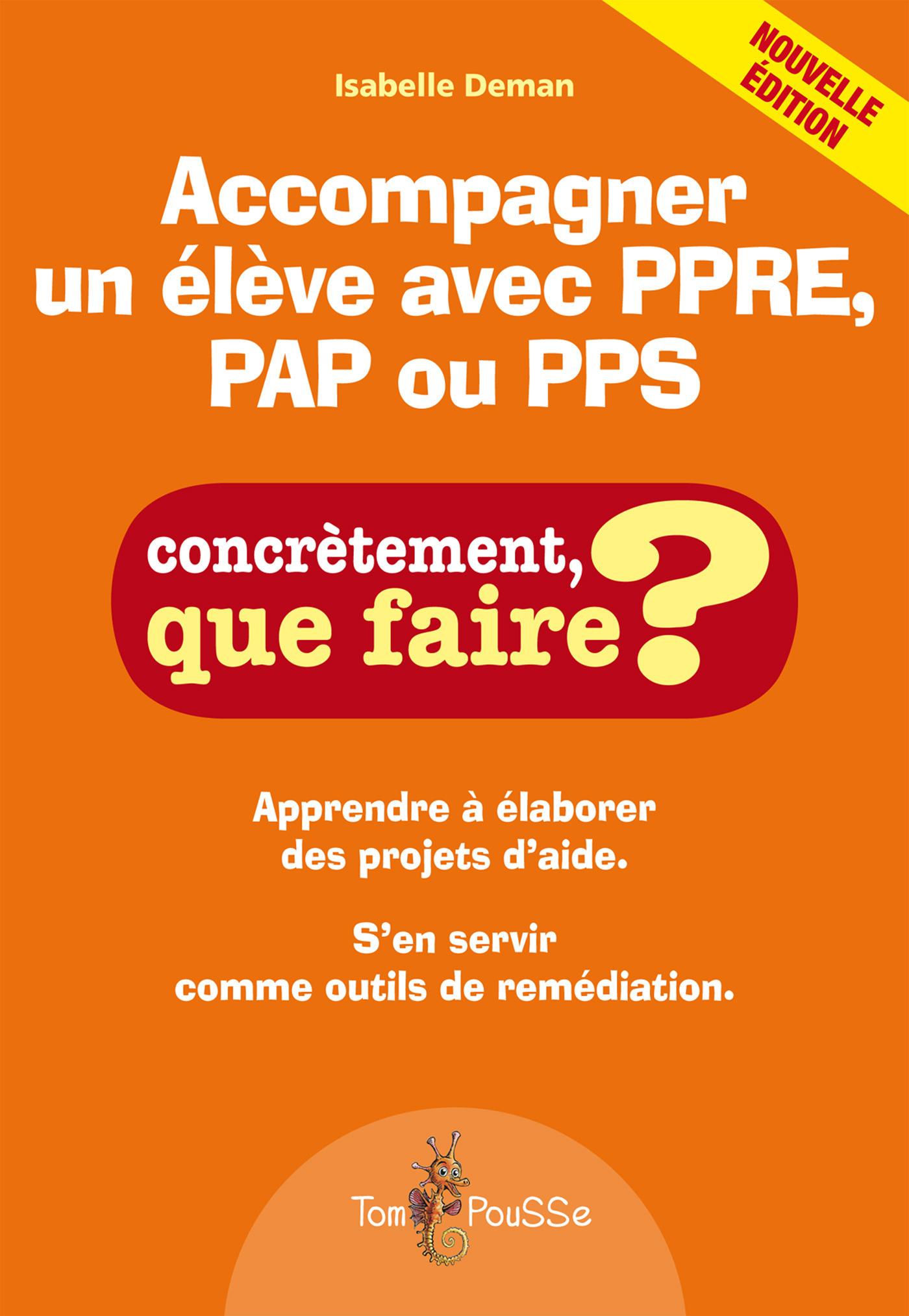 Isabelle Deman Accompagner un élève avec PPRE, PAP ou PPS