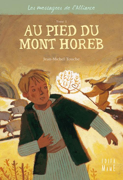 Jean-Michel Touche Au pied du Mont Horeb