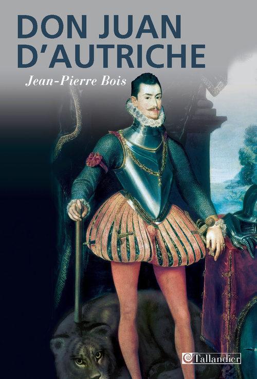 Jean-Pierre Bois Don Juan d'Autriche
