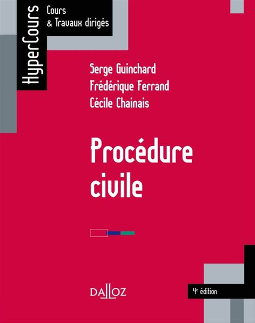 Serge Guinchard Procédure civile