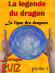 La ligue des dragons t.1