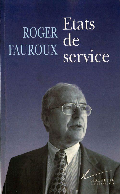 Roger Fauroux Etats de service