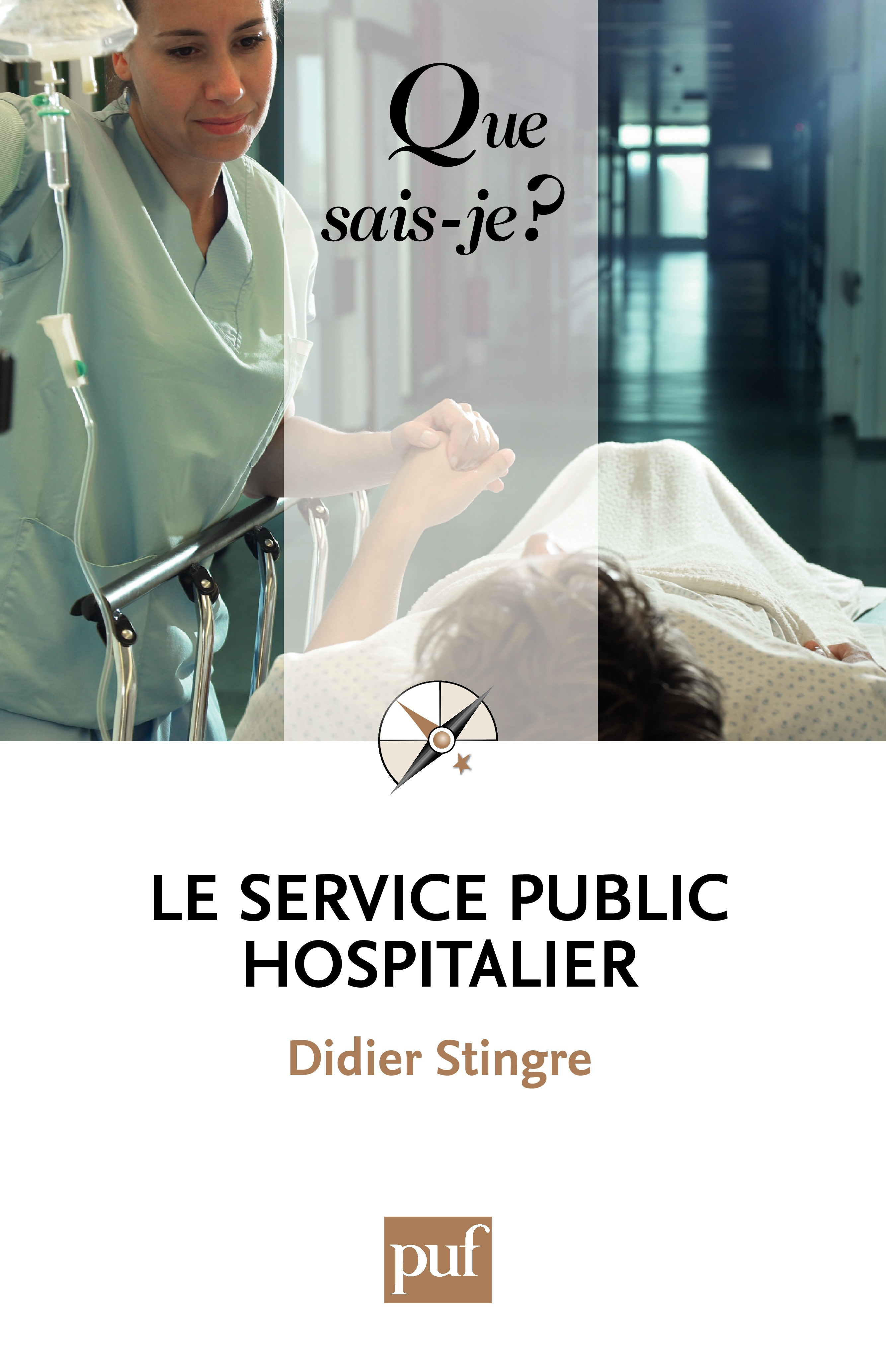 Didier Stingre Le service public hospitalier (5e édition)