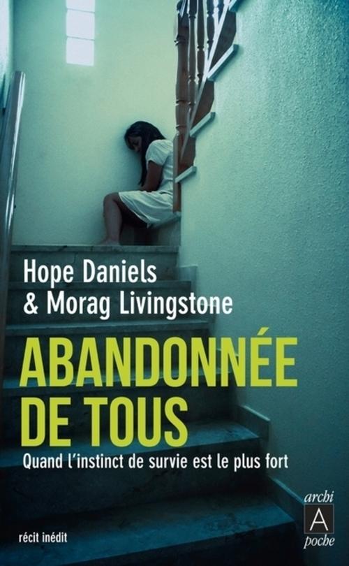 Hope Daniels Abandonnée de tous