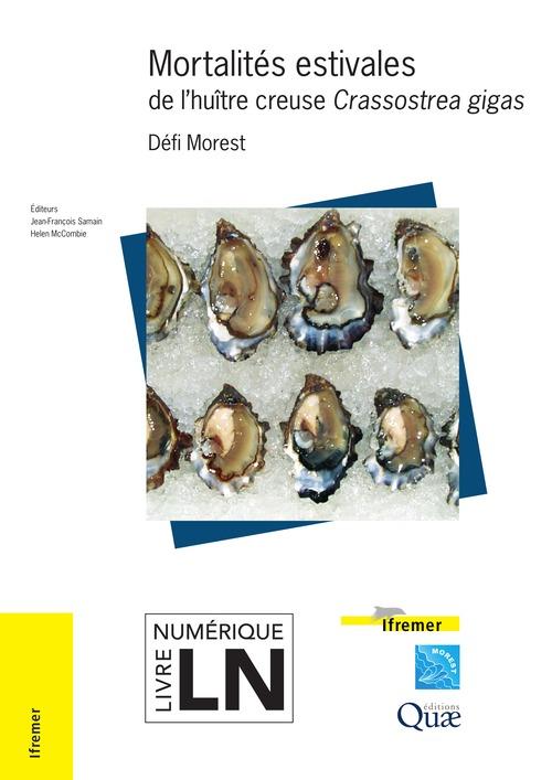 Jean-François Samain Mortalités estivales de l'huître creuse Crassostrea gigas