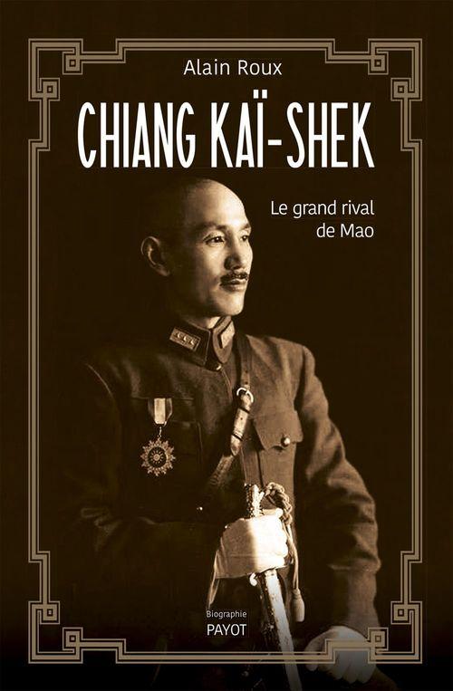 Alain Roux Chiang Kaï-shek
