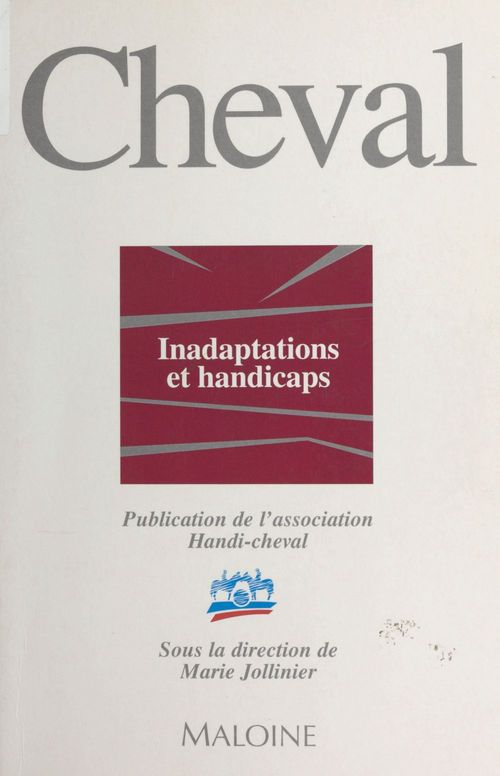 Cheval, inadaptations et handicaps