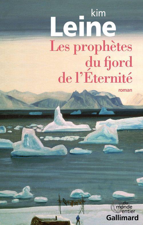 Kim Leine Les prophètes du fjord de l'Éternité