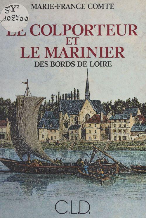 Le colporteur et le marinier des bords de Loire