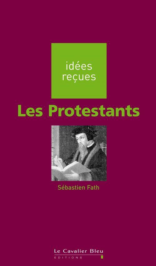 Sébastien Fath Les Protestants
