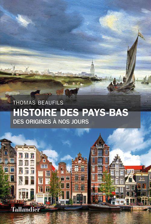 Thomas Beaufils Histoire des Pays-Bas
