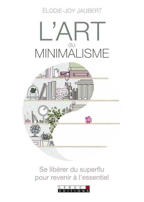 Elodie-Joy Jaubert L'art du minimalisme