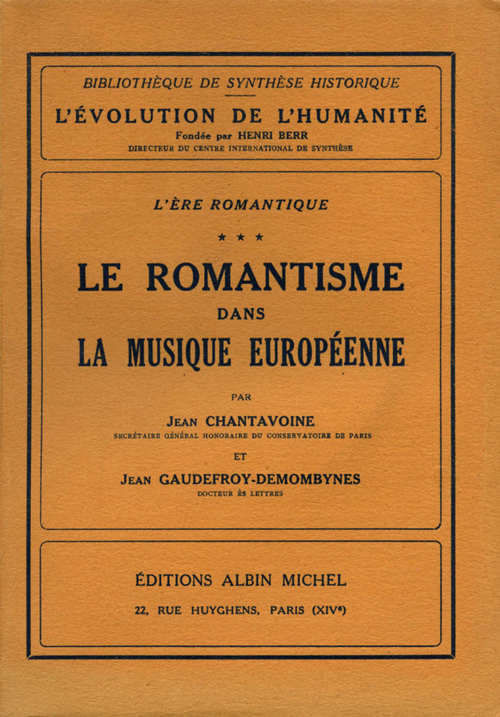 Maurice Gaudefroy-Demombynes L'Ere romantique - tome 3