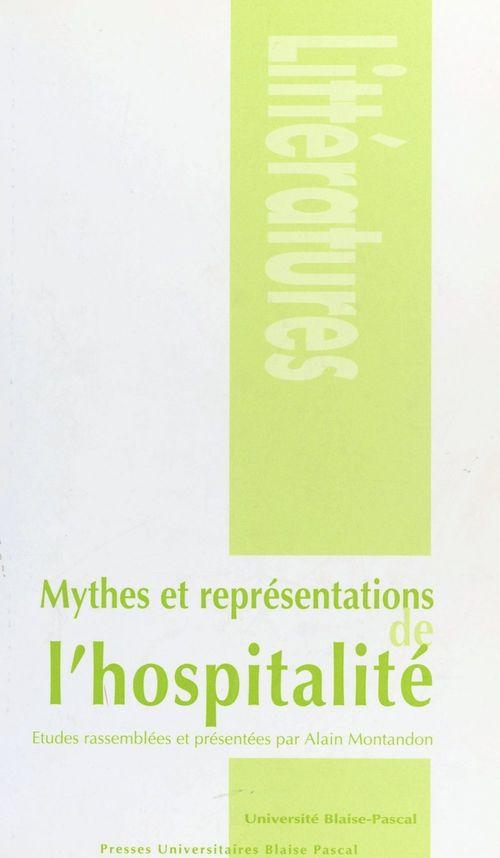 Mythes et représentations de l'hospitalité