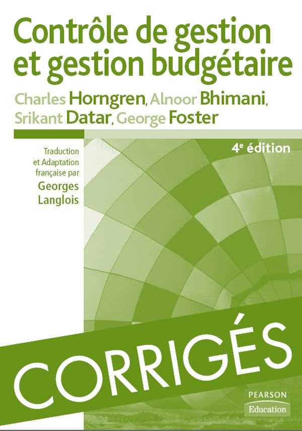 Collectif Corrigés de contrôle de gestion et gestion budgétaire (4e édition)