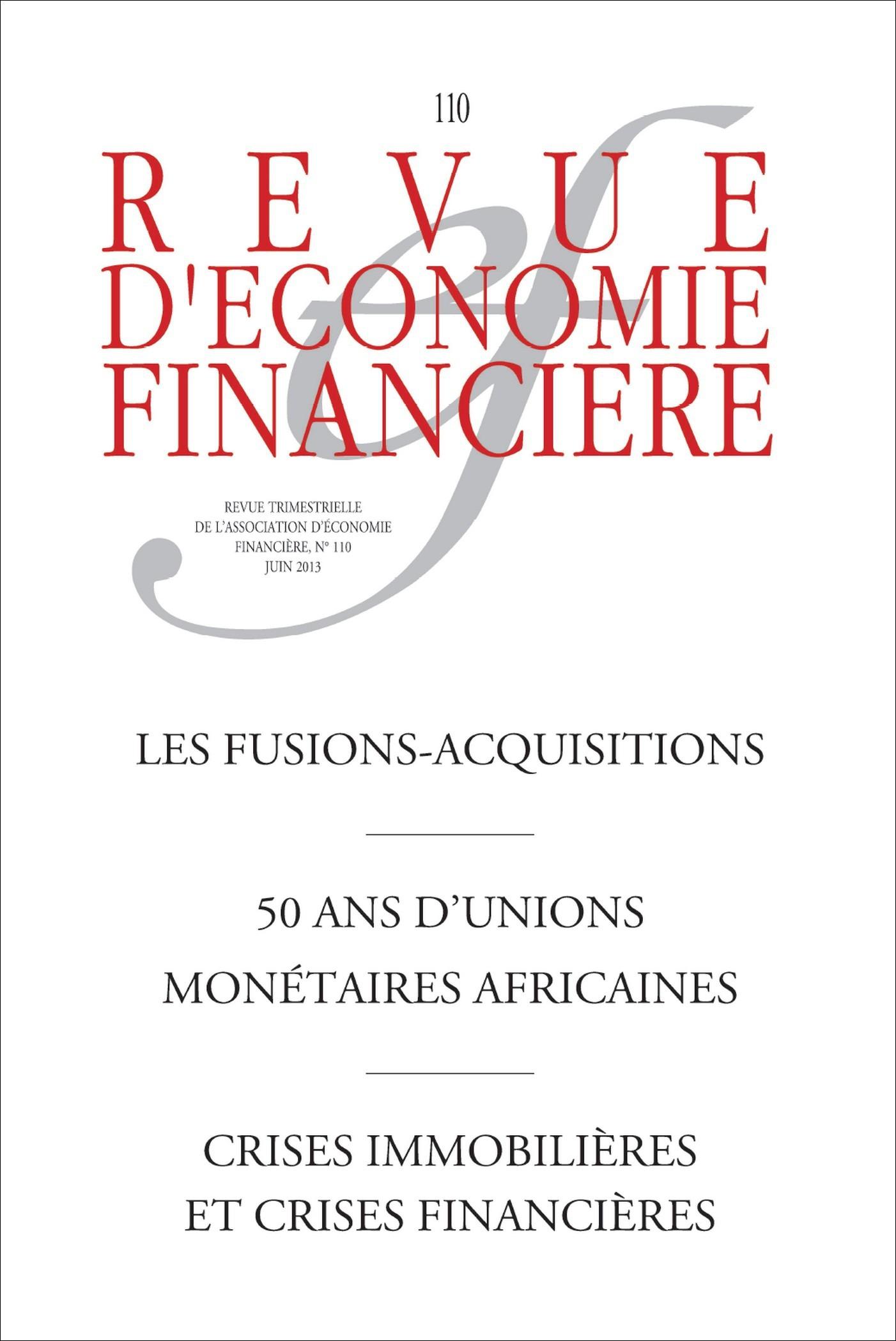 Collectif Les fusions-acquisitions ; 50 ans d'unions monétaires africaines