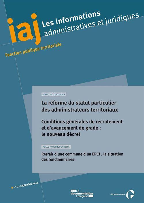 IAJ : La réforme du statut particulier des administrateurs territoriaux - Septembre 2013