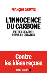 L'innocence du carbone ; l'effet de serre remis en question