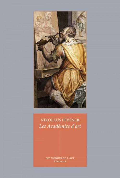 Nikolaus Pevsner Les Académies d´art