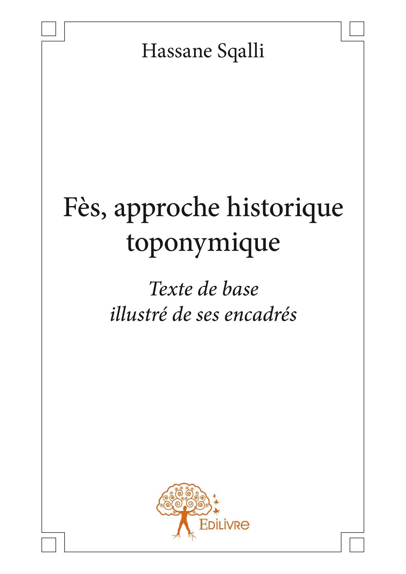 Hassane Sqalli Fès, approche historique toponymique