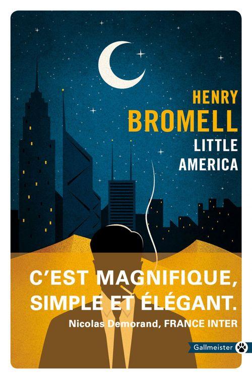 Henry Bromell Little America