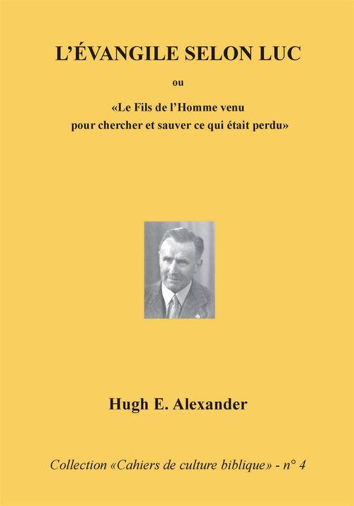 Hugh E. Alexander L'Évangile selon Luc
