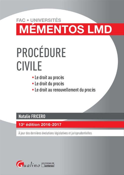 Mémentos LMD - Procédure civile 2016-2017 - 13e édition