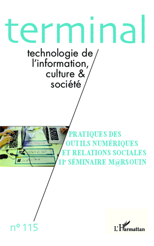 Collectif Pratiques des outils numériques et relations sociales