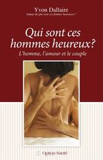 Qui sont ces hommes heureux?