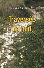 Travers�e de nuit t.2 ; 1965-1968