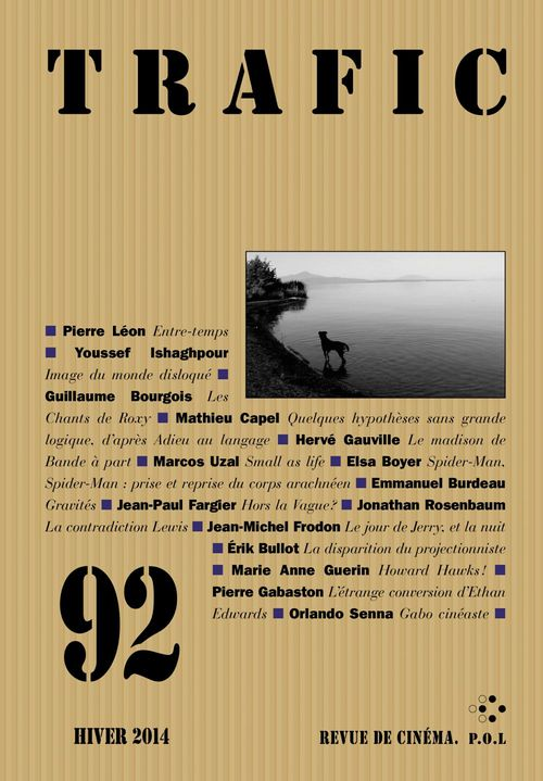 Trafic n° 92 (Hiver 2014)