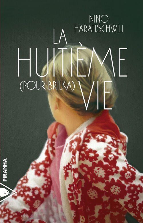 Nino HARATISCHWILI La Huitième vie