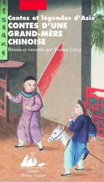 Contes d'une grand-m�re chinoise