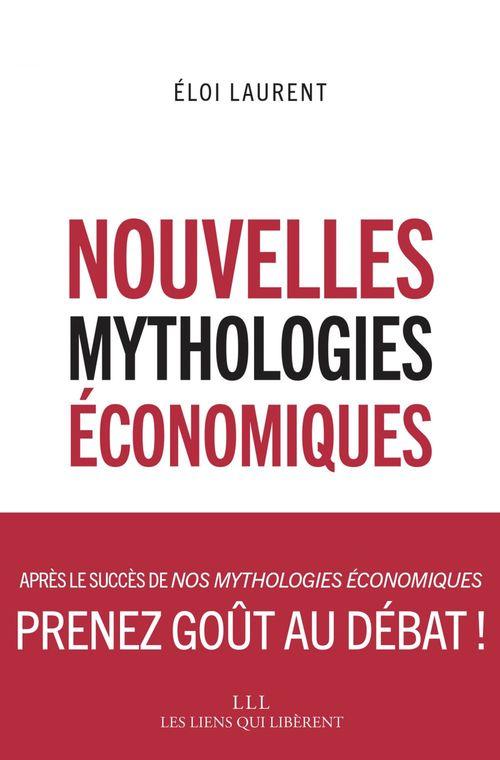 Eloi Laurent Nouvelles mythologies économiques